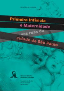 Capa do livro: Primeira Infância e maternidade nas ruas da cidade de São Paulo.