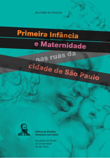 Primeira infância e maternidade nas ruas de São Paulo