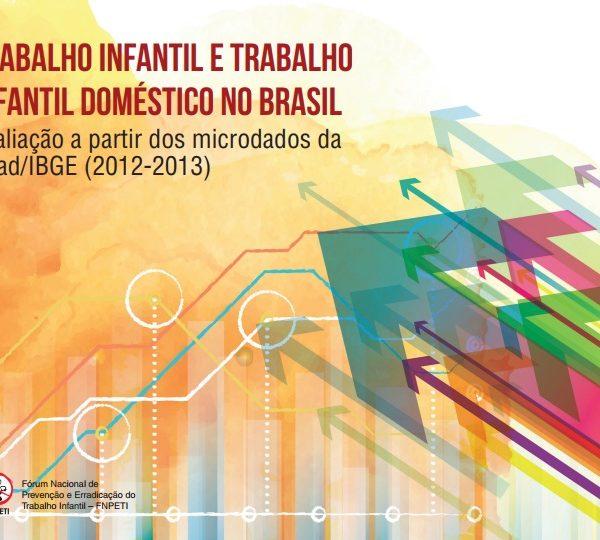 Trabalho Infantil e Trabalho Infantil Doméstico no Brasil
