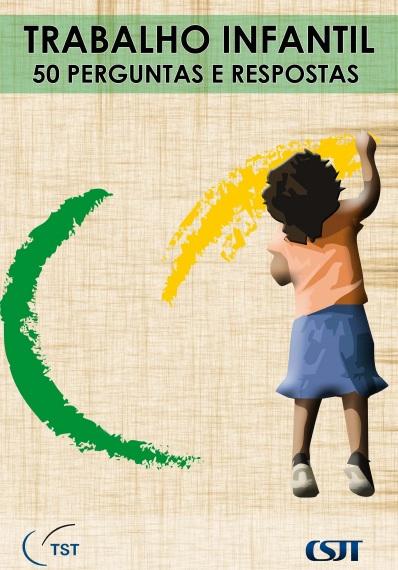 Trabalho infantil – 50 perguntas e respostas