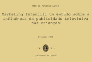 """Capa da dissertação: """"Marketing infantil: um estudo sobre a influência da publicidade televisiva nas crianças"""""""