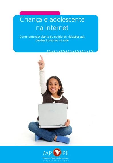 Criança e Adolescente na Internet