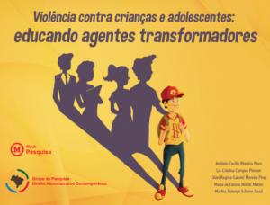 Imagem  da cartilha da violência sob o texto : Violência contra a criança e adolescentes: educando agentes transformadores