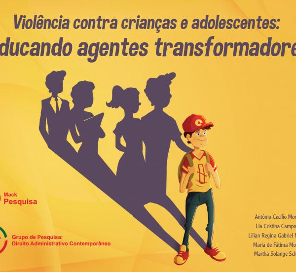 Violência contra crianças e adolescentes: educando agentes transformadores