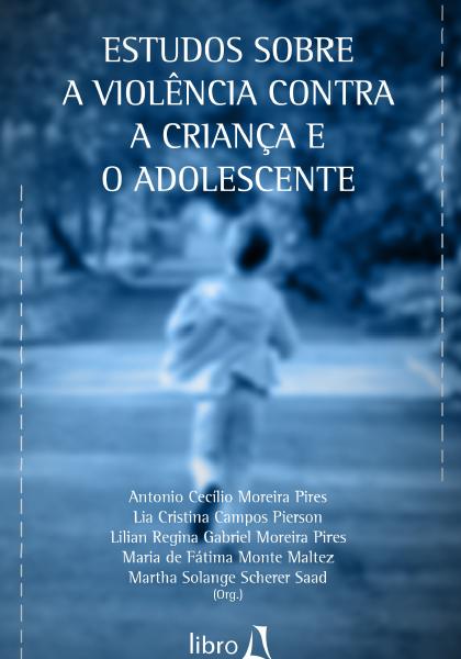 Estudos sobre a violência contra a criança e o adolescente