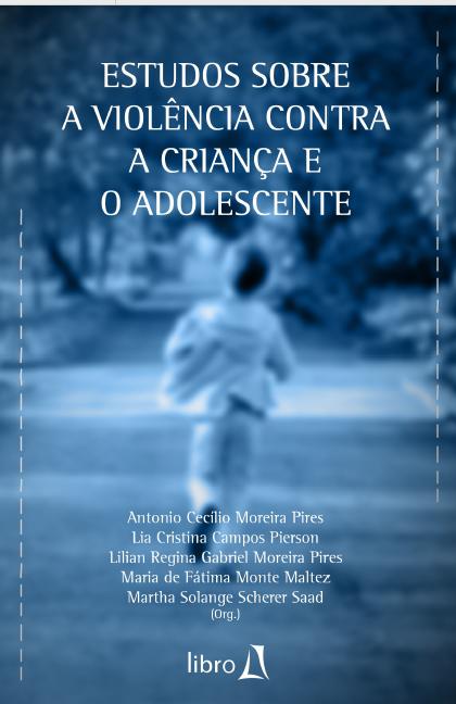 Capa do livro: Estudos sobre a violência contra a criança e o adolescente.