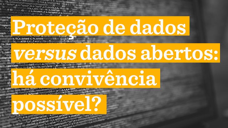 Foto em preto e branco de tela de computador com códigos. Texto da imagem: Proteção de dados versus dados abertos: há convivência possível?