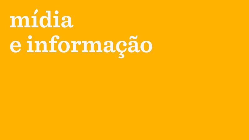 Em fundo amarelo, o texto: mídia e informação