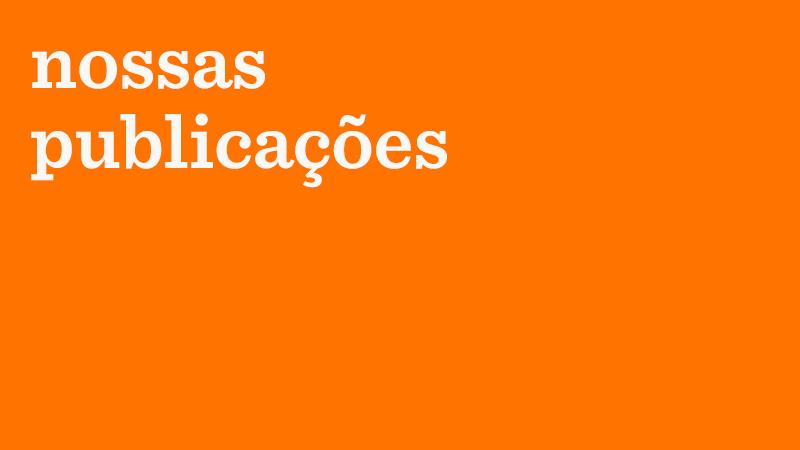 Em fundo laranja, o texto: nossas publicações